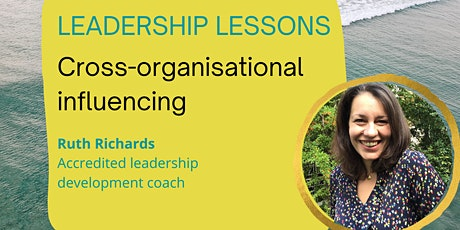 Leadership lessons: Cross-organisational influencing tickets