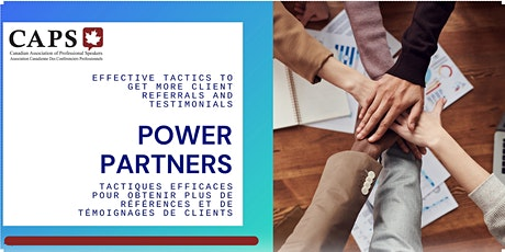 Power Partners: Effective tactics to get client referrals and testimonials tickets