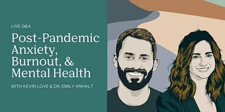 Live Q&A: Post-Pandemic Anxiety, Burnout, and Mental Health tickets