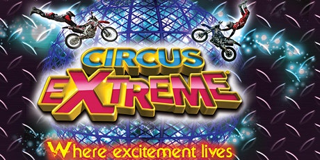 Circus Extreme - Manchester tickets