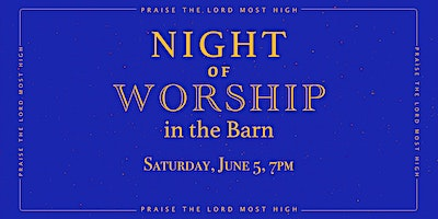 A Night of Worship in the Barn