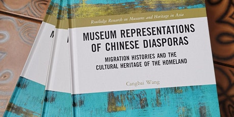 Book event: Museum Representations of Chinese Diasporas tickets