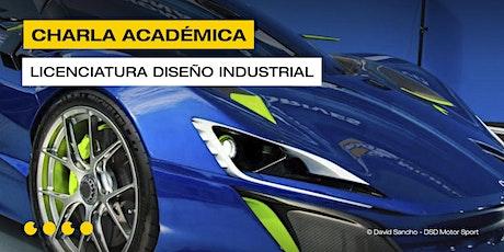 Charla Académica Online - Licenciatura en Diseño Industrial Automotriz entradas