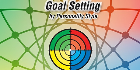 Goal Setting by Personality Style ... Train-The-Trainer Workshop tickets