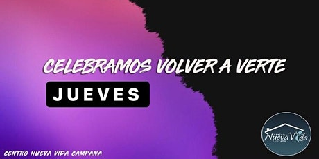 JUEVES NuevaVidaCampana entradas