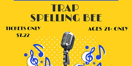Trap Spelling Bee tickets