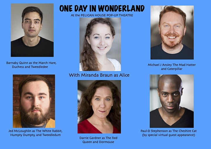 One Day in Wonderland at the Pelican House Pop-Up Theatre (Preview) image