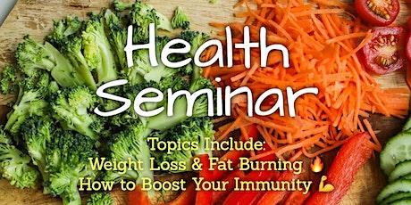 Weight Loss & Immunity Health Seminar biglietti