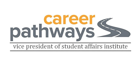 Pathway to Vice President of Student Affairs Institute tickets