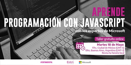 #VentanaDigital - Curso gratuito de  JavaScript | por Eidos y Microsoft boletos