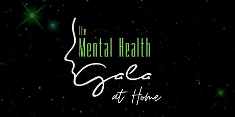 The Mental Health Gala at Home Tickets