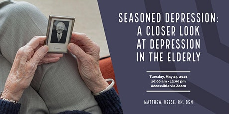 Seasoned Depression: A Closer Look at Depression in the Elderly tickets