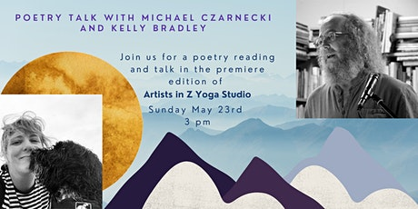 Poetry Talk and Readings with Michael Czarnecki and Kelly Bradley tickets