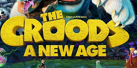 SAPB FILMS: The Croods A New Age 9pm Viewing (Taylor Courtyard) tickets