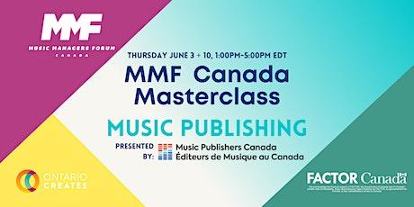 MMF CANADA MASTERCLASS - MUSIC PUBLISHING tickets
