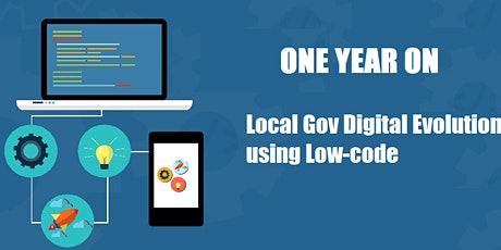 One Year On: Local Gov Digital Evolution using Low-code tickets