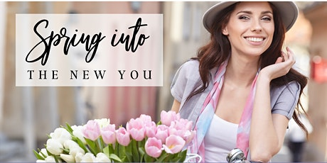 Spring Into The New You! tickets