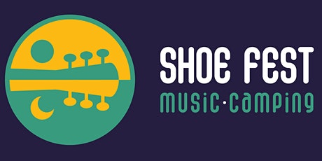 Shoe Fest Music and Camping 2021 tickets