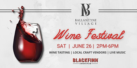 Ballantyne Wine Festival tickets