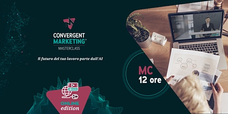 Giugno - Convergent Marketing® MasterClass | MC12 | Conversation Designer tickets