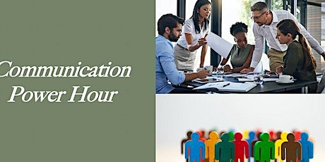 Communication Power Hour tickets