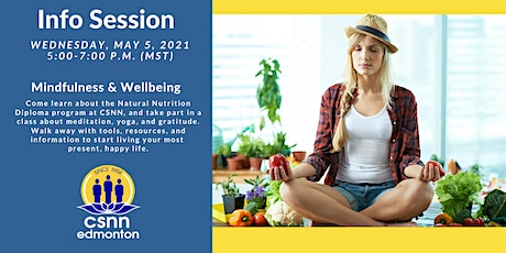 Natural Nutrition Open House & Mindfulness & Wellbeing Info Session tickets