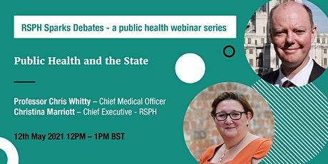 Public Health and the State - RSPH and Professor Chris Whitty tickets