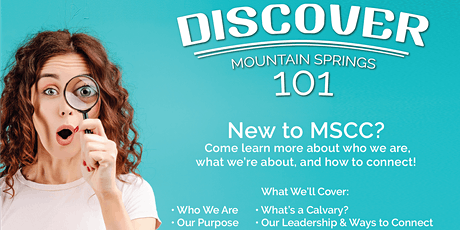 DISCOVER - Mountain Springs 101 tickets