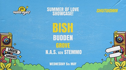 Shutdown vs Wide Eyes: Summer of Love Showcase tickets