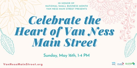 Celebrate the Heart of Van Ness Main Street tickets