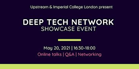 Deep Tech Network -  Imperial College London X Upstream tickets