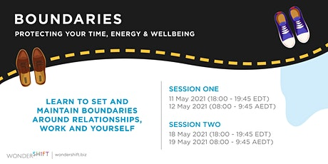 BOUNDARIES. Protecting your time, energy and wellbeing. tickets