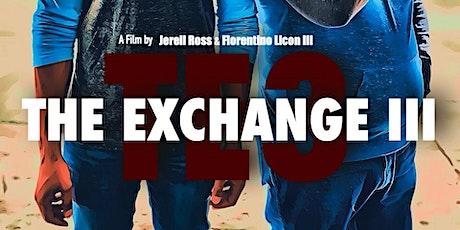 The Exchange 3 - MOVIE PREMIERE tickets