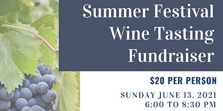 2021 Summer Festival Wine Tasting Event tickets