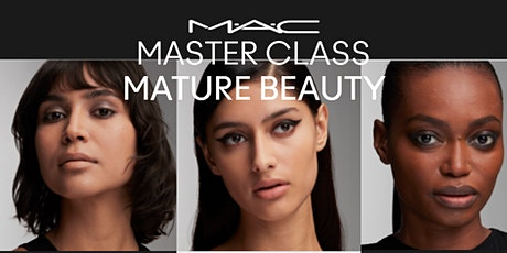MAC MASTERCLASS  MATURE BEAUTY biglietti