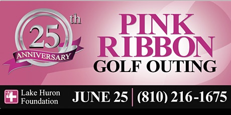 Lake Huron Foundation 25th Annual Pink Ribbon Golf Outing tickets