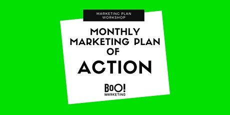 Doable Monthly Marketing Action Plan for Business Owners tickets
