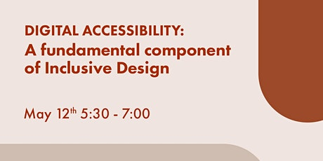 Digital Accessibility: A Fundamental Component of Inclusive Design tickets