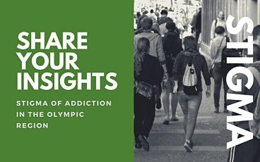 Share your insights: Stigma of addiction in the Olympic region tickets