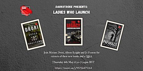 Darkstroke Presents: Ladies Who Launch tickets