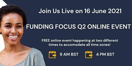 Funding Focus Q2 Online PM Event tickets