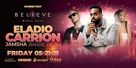 Eladio Carrion ft Jamsha & Barbie Rican |Believe Music Hall | Fri, May 21 tickets