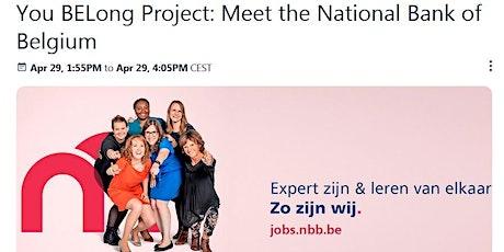 You BELong Project: Meet the National Bank of Belgium tickets