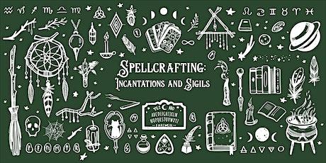 Spellcrafting: Incantations and Sigils tickets
