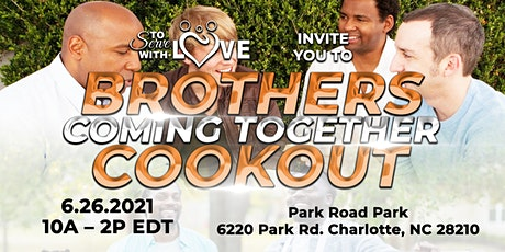 Brothers Coming Together Cookout tickets