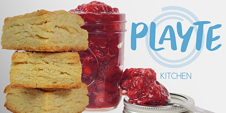 Gettin' Down to Biscuits with PLAYTE Kitchen tickets