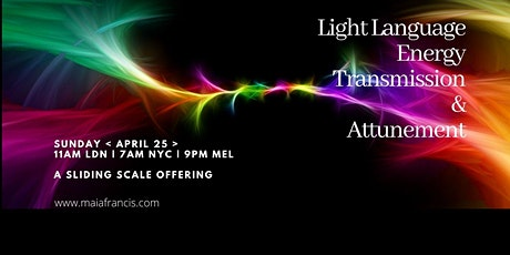 April  Light Language Energy Transmission + Channelled Message tickets