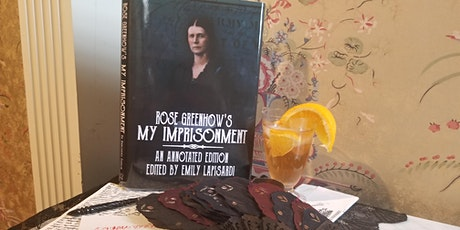 "Virtual Book Launch: Rose Greenhow's ""My Imprisonment"": Annotated Edition tickets"