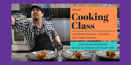 Virtual Cooking Class with Brodie Swanson tickets