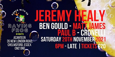 RAVING FROG EVENTS PRESENTS JEREMY HEALY tickets
